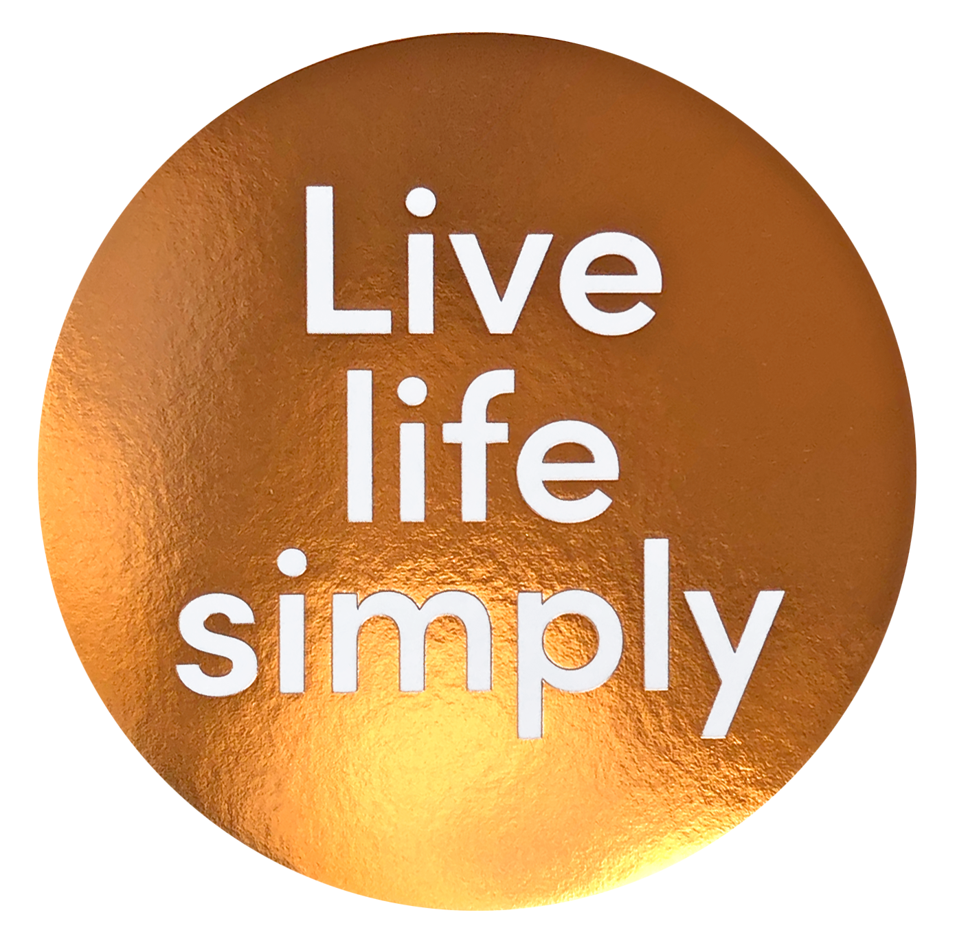 Live Life Simply